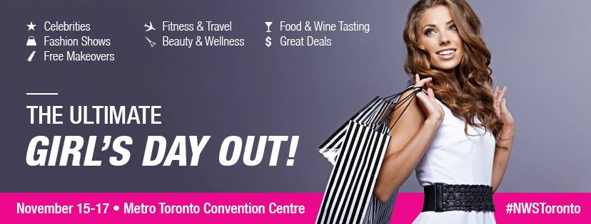 The Ultimate Girls Day Out – Toronto – November 15-16-17